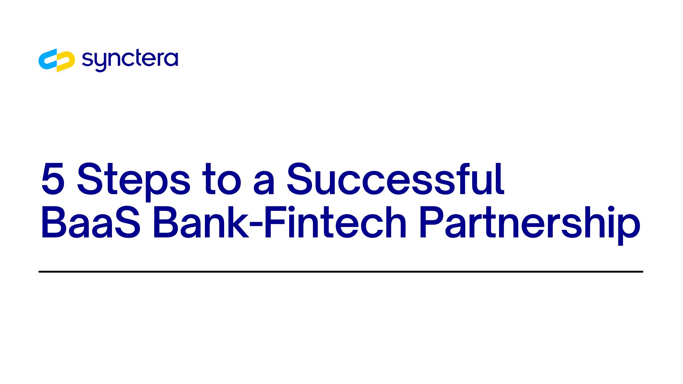 5 Steps to a Successful BaaS Bank-Fintech Partnership